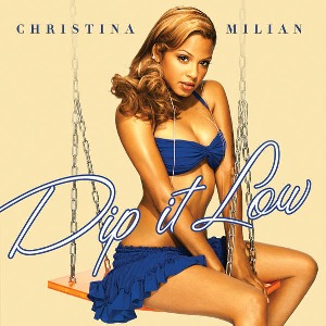 Christina Milian – Dip It Low (feat. Fabolous)
