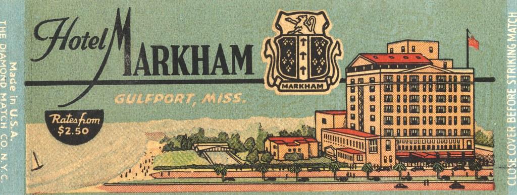 Hotel Markham - Gulfport, Mississippi