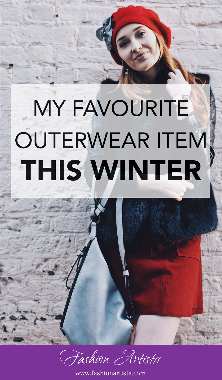 MY FAVOURITE OUTERWEAR PIECE THIS WINTER - www.fashionartista.com
