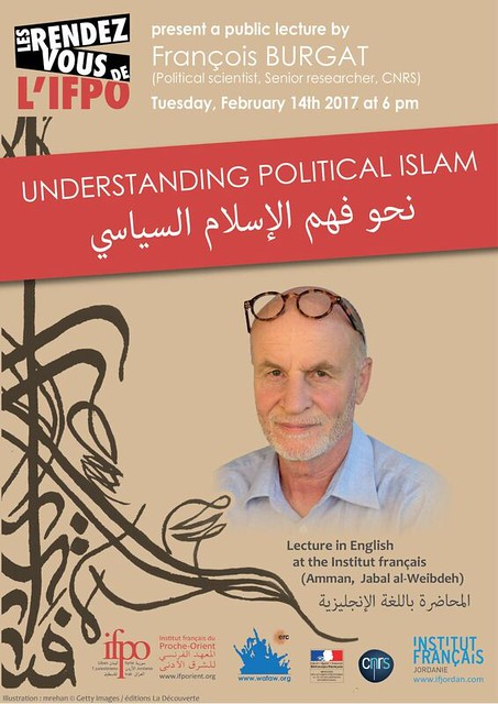 Conférence : Understanding Political Islam (Amman, February 14th 2017)