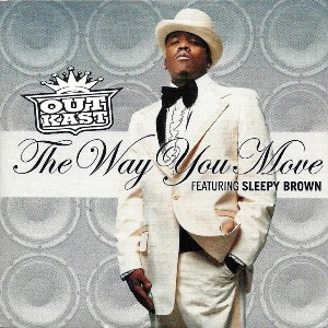 Outkast – The Way You Move (feat. Sleepy Brown)