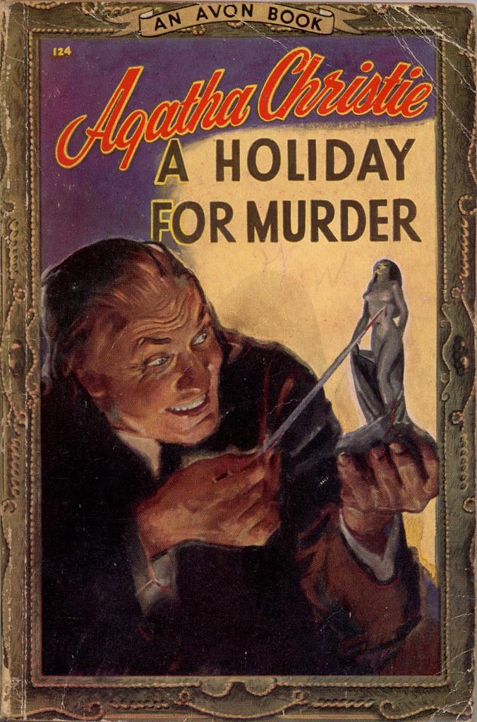 Avon 124 1947 A Holiday For Murder By Agatha Christie Un Flickr