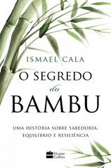 1-O Segredo do Bambu - Ismael Cala