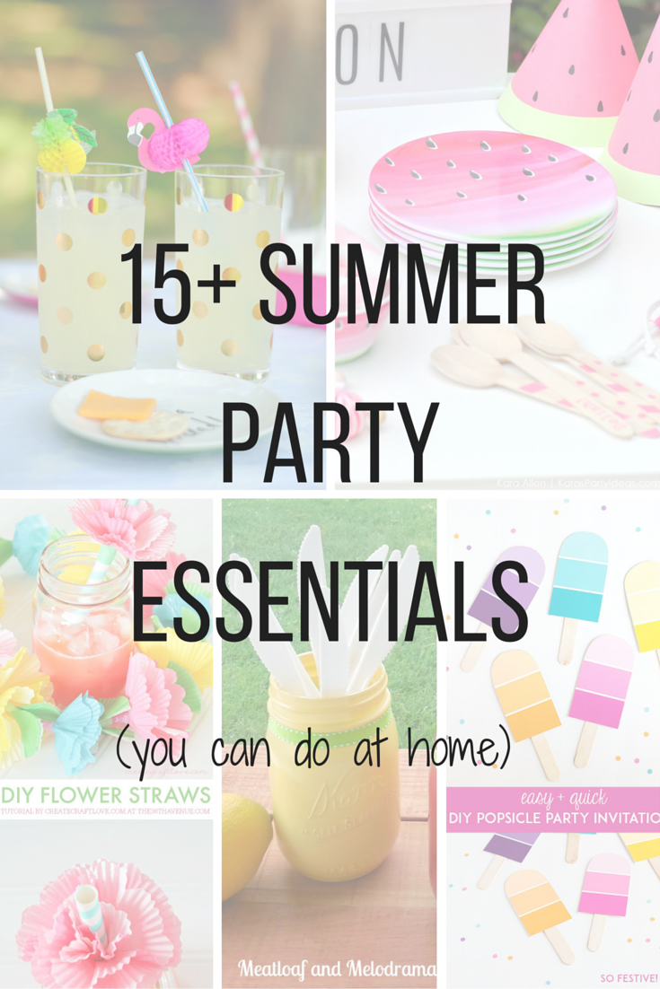 15+ summer party essentials (DIY decor ideas)