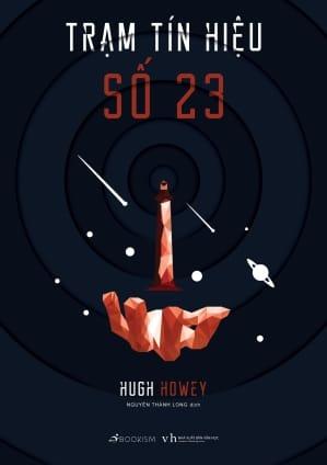 Trạm Tín Hiệu Số 23 | Hugh Howey