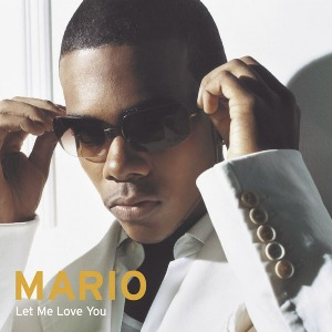 Mario – Let Me Love You