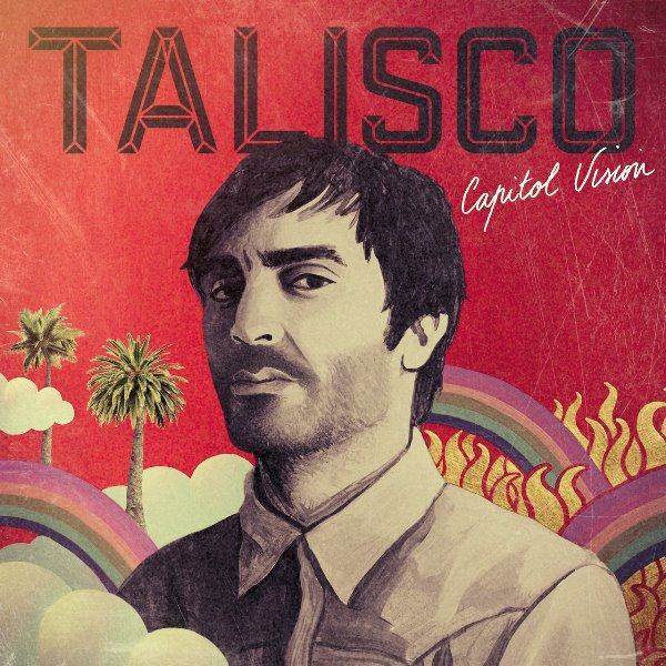 Talisco - Capitol Vision