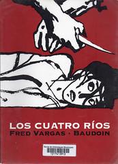 Fred Vargas y Baudoin, Los cuatro ríos