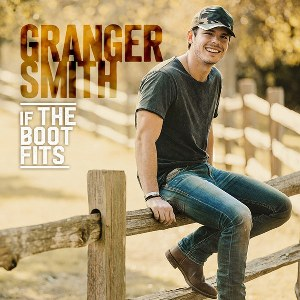 Granger Smith – If the Boot Fits