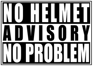 no_helmet_no_problem_advisory_640 | by cycle-seven