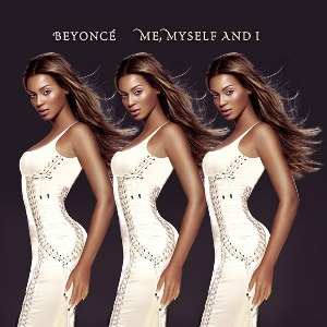 Beyoncé – Me, Myself and I