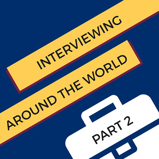 Interviewing Around the World, Part 2