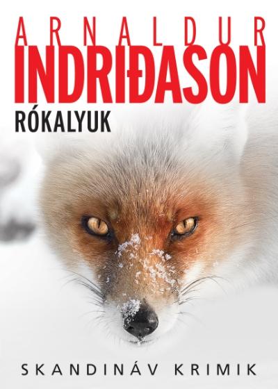 Arnaldur Indriðason: Rókalyuk (Animus, 2017)