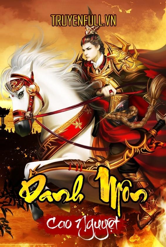 Danh Môn - Cao Nguyệt [Dã sử - Quân sự]