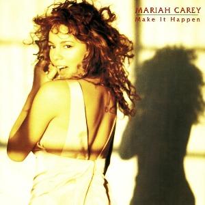Mariah Carey – Make It Happen