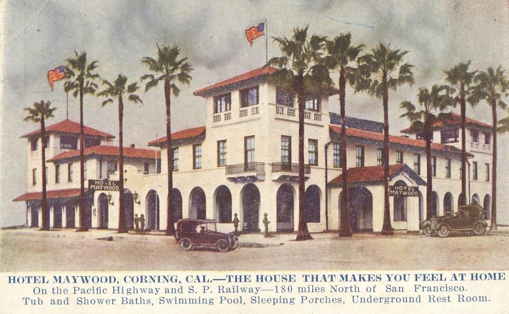 Hotel Maywood - Corning, California