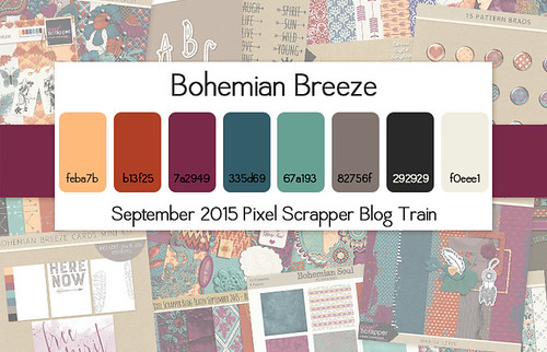 Pixel Scrapper September 2015 Blog Train - Bohemian Breeze | by Pixel Scrapper