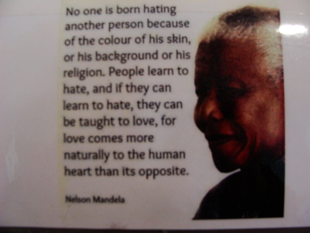 Nelson Mandela Quote No One Is Born Hating Another Perso Flickr