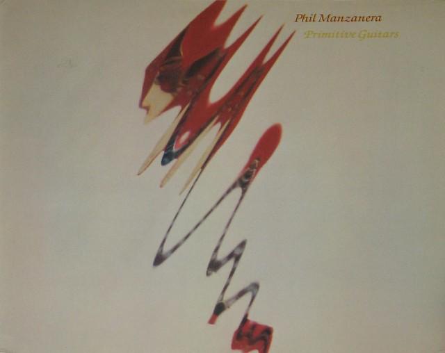 "Phil Manzanera Primitive Guitars 12"" vinyl LP"