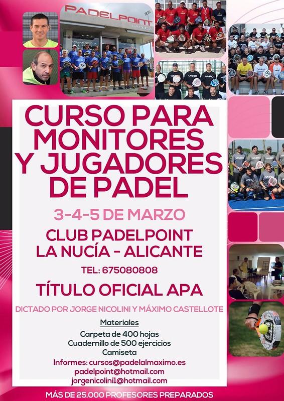 Del 3 al 5 de Marzo. Curso de Monitor de Padel en Padelpoint La Nucía