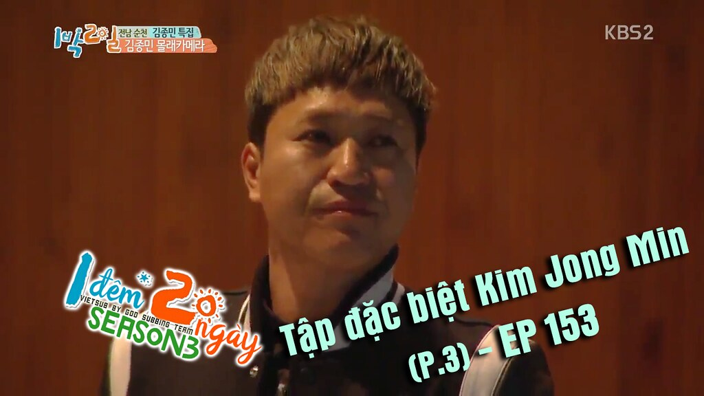 [Vietsub] 2 Days 1 Night Season 3 Ep 153