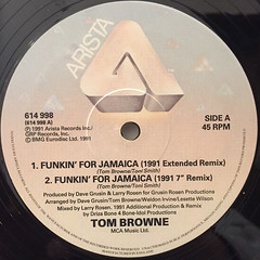 TOM BROWNE:FUNKIN' FOR JAMAICA(1991 REMIX)(LABEL SIDE-A)
