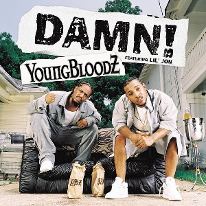 YoungBloodZ – Damn! (feat. Lil' Jon)