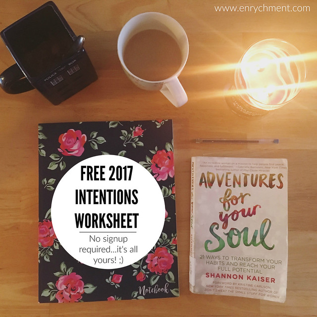 Free 2017 Intentions Worksheet - no signups required! ;)