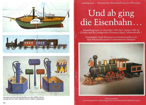 Ludwig Lutz - Historisches Blechspielzeug aus Ellwangen Und ab ging die Eisenbahn ... Ausstellungsbroschüre 1985 1986 Stadt Ellwangen Württembergisches Landesmuseum Stuttgart
