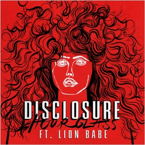Disclosure – Hourglass (feat. LION BABE)