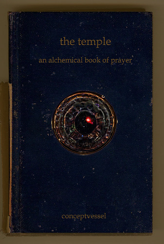 an alchemical book of prayer ~new entries~ | by conceptvessel