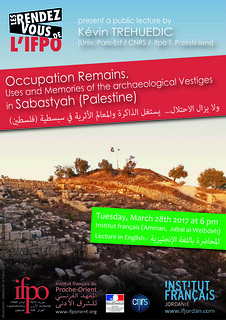 Occupation Remains: Uses and Memories of the archaeological Vestiges in Sabastyah (Palestine) | by Institut français du Proche-Orient