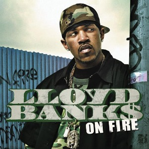 Lloyd Banks – On Fire