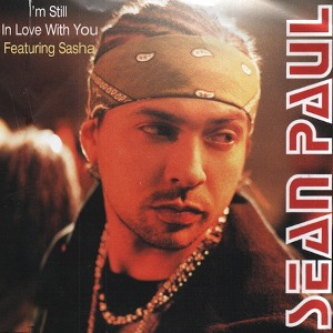 Sean Paul – I'm Still In Love With You (feat. Sasha)