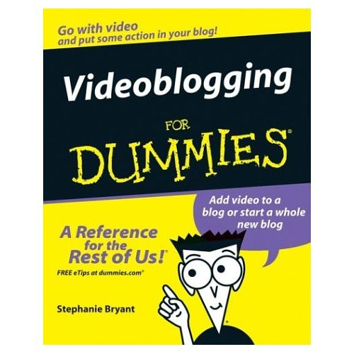 Videoblogging For Dummies | by David Lee King