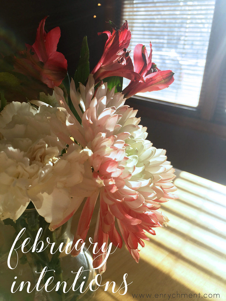 February actionables for 2017 Intentions