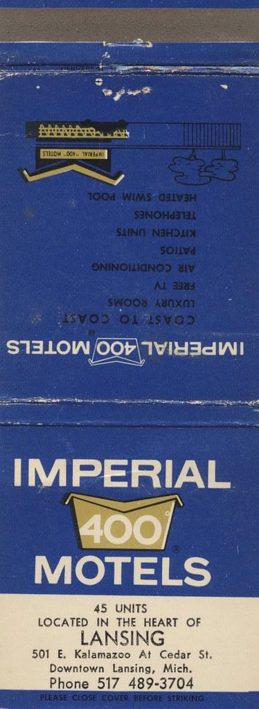 Imperial 400 Motel - Lansing, Michigan