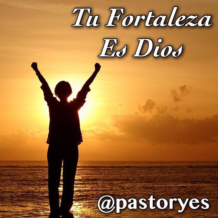 Tu Fortaleza Es Dios Fuerza Fortaleza Sepuede Poderos Flickr