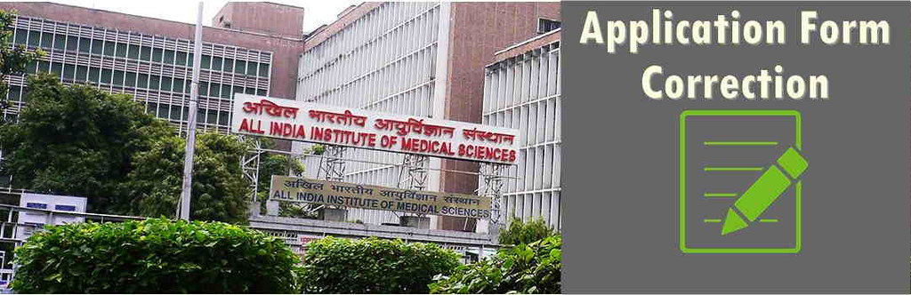 AIIMS Application Form Correction 2017