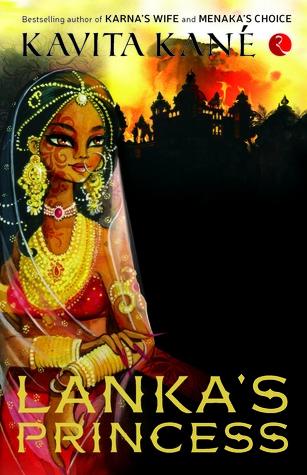 Lanka's Princess by Kavita Kané