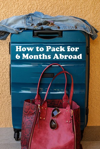 How to Pack for 6 Months Abroad