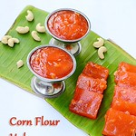 Corn flour halwa recipe