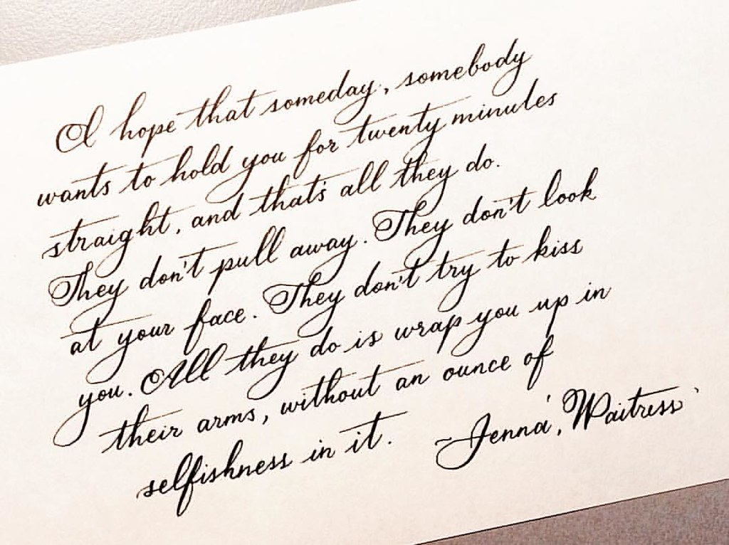 Rewritten in spencerian jennawaitress quote love hold