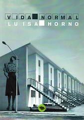 Luisa Horno, Vida normal