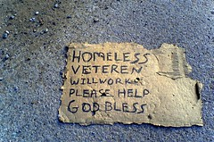 """homeless veteren, will work"" 