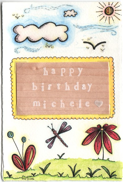 Happy Birthday Michele I Made This Card For My Best