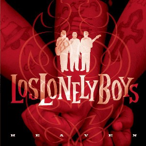 Los Lonely Boys – Heaven