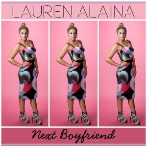 Lauren Alaina – Next Boyfriend