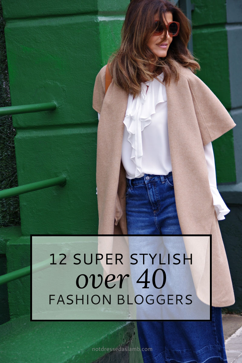 12 Over 40 Fashion Bloggers \ Not Dressed As Lamb, over 40 style blog