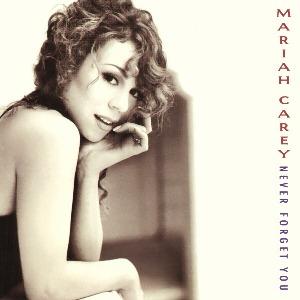 Mariah Carey – Never Forget You
